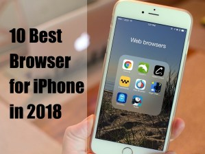Best Browser for iPhone in 2018