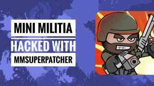 How to Hack Mini Militia Latest Version v4.0.11 with MMSuperPatcher