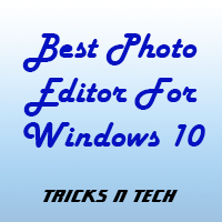 Best Photo Editor For Windows 10