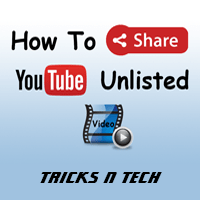 How to share youtube unlisted video