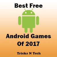 Best Free Android Games Of 2017