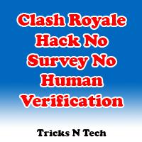 Clash Royale Hack No Survey No Human Verification