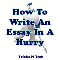 How To Write An Essay In A Hurry