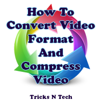 How To Convert Video Format