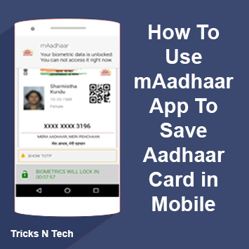 How To Use mAadhaar App To Save Aadhaar Card in Mobile