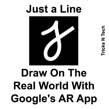 Just A Line - Draw On The Real World With Googles AR App