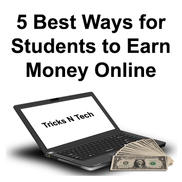 5 Best Ways for Students to Earn Money Online