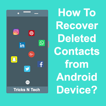 Recover Deleted Contacts from Android