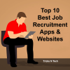 Top 10 Best Job Recruitment Apps & Websites