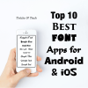 Best Font Apps Android iOS
