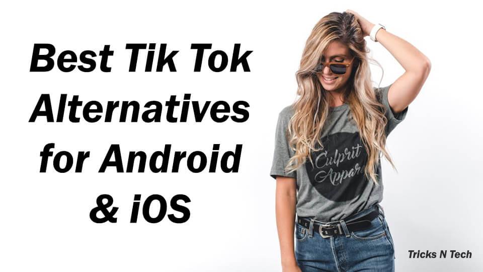 Best Tik Tok Alternatives