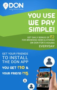 Join DON app and get 15₹ + refer and earn 10₹.