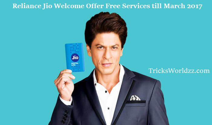 Reliance Jio Welcome Offer Free Services till March 2017