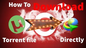 Direct Torrents Download Torrent Files Faster Safer Free