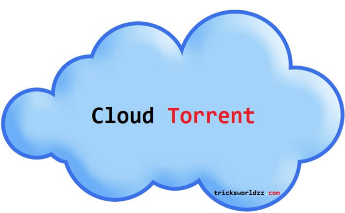 Cloud Torrent-Create Torrent Leeching Website