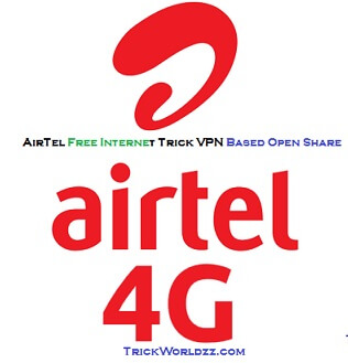 AirTel Free Internet Trick VPN Based Open Share