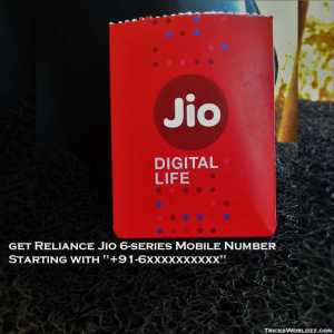 "Now Get Reliance Jio 6-Series Mobile Number Starting With ""+91-6xxxxxxxxxx"""