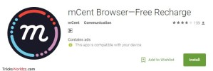 Free Rs 10 Free Mobile Recharge Downloading Mcent Browser App