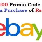 eBay Flat Rs 100 Promo Code Minimum Purchase of Rs. 300