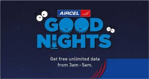 Aircel Good Nights Offer Free Unlimited Internet