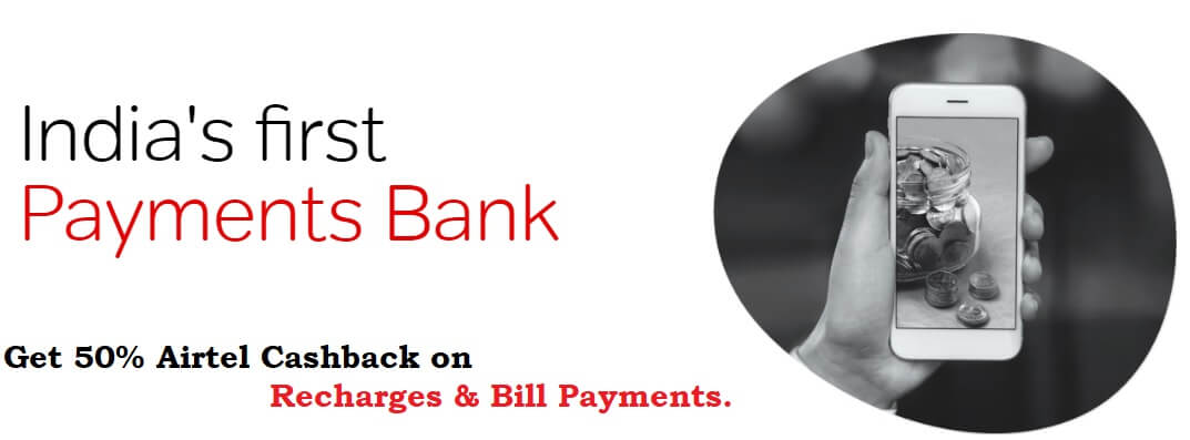 Get 50% Airtel Cashback on Recharges & Bill Payments.