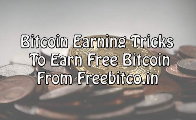Bitcoin Earning Tricks