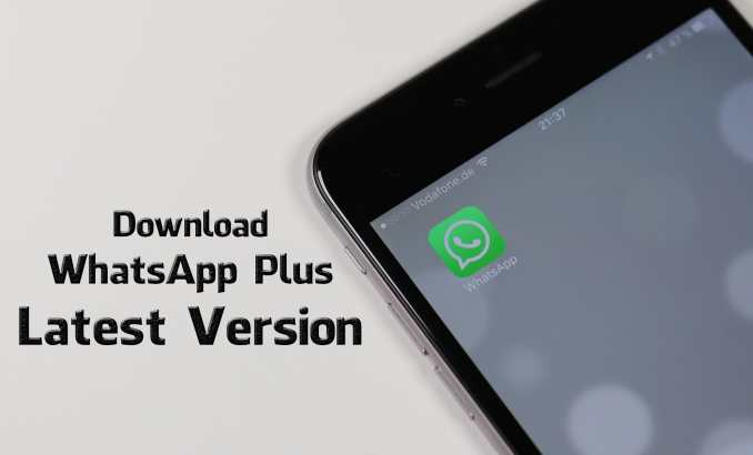 Download WhatsApp Plus Latest Version