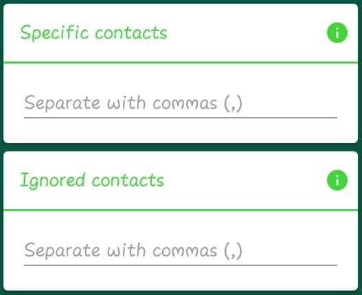 Enter Specific Contacts & Ignored Contacts