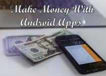 Make Money With Android Apps