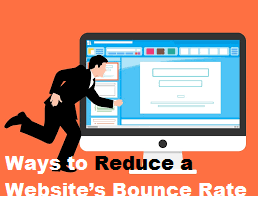 Ways to Reduce a Website's Bounce Rate