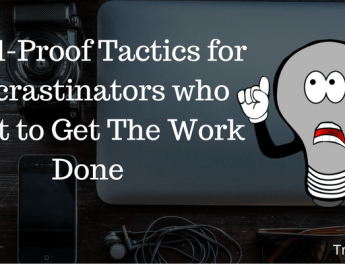 Tactics for Procrastinator