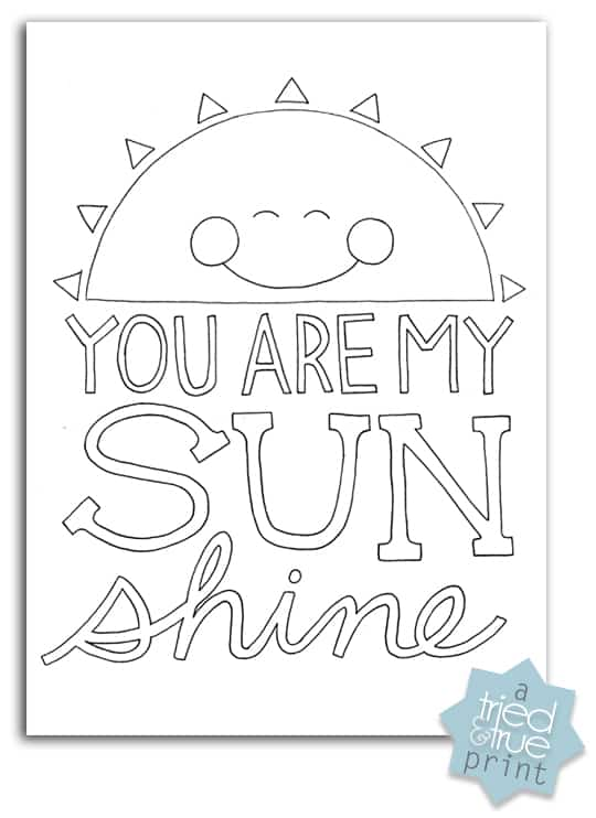 """""""you are my sunshine"""" free coloring prints  tried & true"""