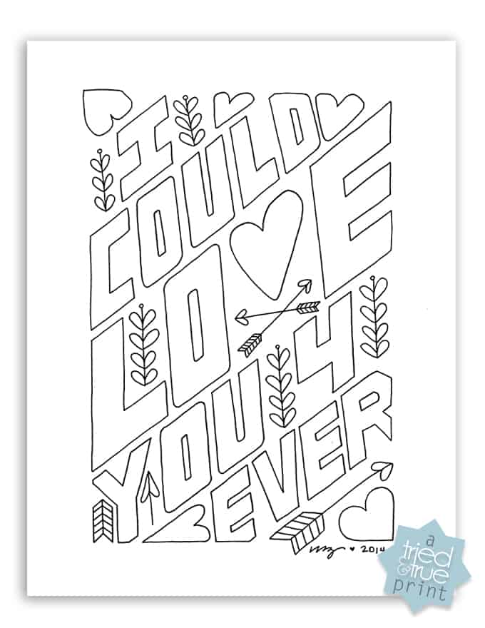 Love you forever free coloring page tried true, love you coloring pages