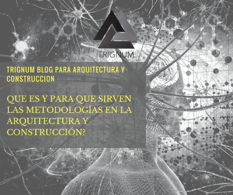 metodologia arquitectura y construccion