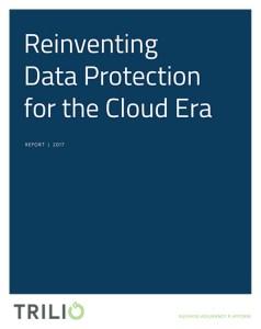Trilio_Reinventing Data Protection Thumbnail