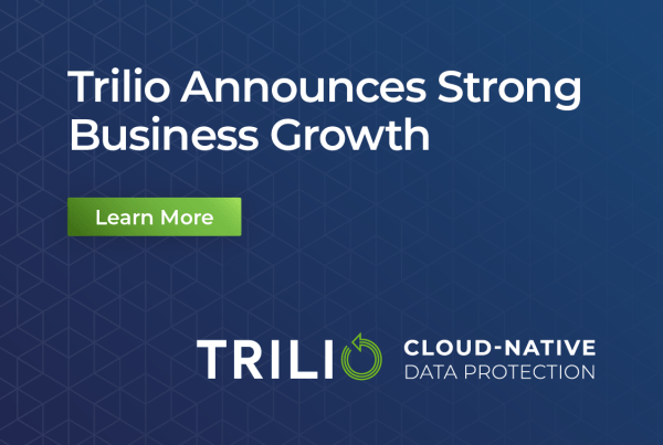 Trilio Announces Strong Business Growth