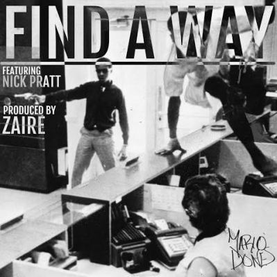 Mario Dones (ft. Nick Pratt) - Find A Way (Audio)