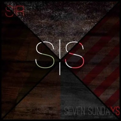 Sir - Seven Sundays (Mixtape)