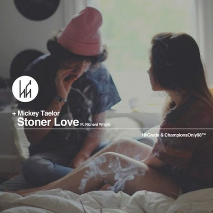 Mickey Taelor ft. Richard Wright - Stoner Love (Audio)