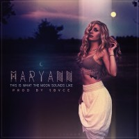 Maryann – This Is What The Moon Sounds Like (Album Review)