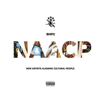 Cyhi The Prynce - BHP 2: N.A.A.C.P. (Mixtape)