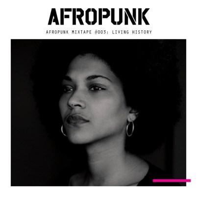 AFROPUNK Mixtape 003: Living History (Mixtape)