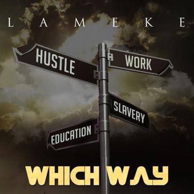 Lameke - Which Way (Audio)