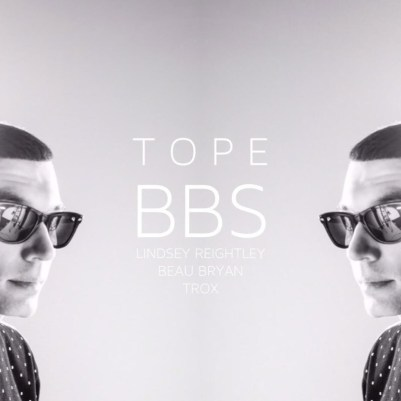 Tope ft. Lindsey Reightly & Beau Bryan - BBS (Audio)