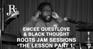 "Questlove Rapping The Roots ""The Lesson Part 1"" (Video)"