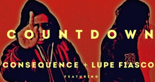 Consequence ft. Lupe Fiasco - Countdown (Audio)