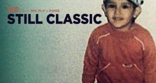 Ike ft. Mic Flo & Poise - Still Classic (Audio)