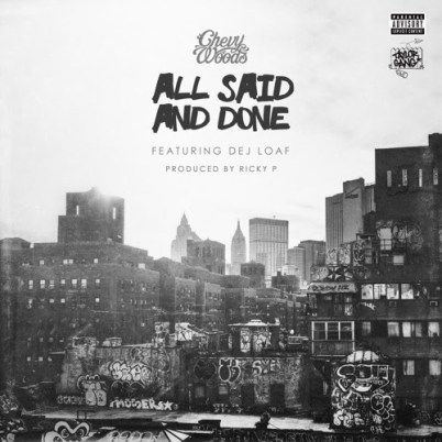 Chevy Woods ft. Dej Loaf - All Said And Done (Audio)