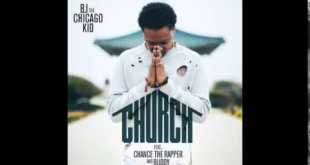 BJ the Chicago Kid ft. Chance The Rapper & Buddy - Church (Audio)