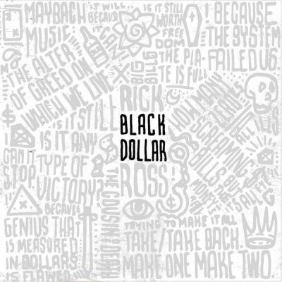 Rick Ross - Black Dollar (Mixtape) front
